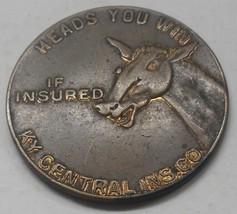 Kentucky Central Ins. Co. Heads You Win If Insured Tails You Lose If Not... - $4.50