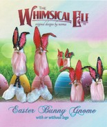 """""""Easter Bunny Gnome""""  PDF Cloth Doll Making Sewing Pattern By The Whimsi... - $9.00"""