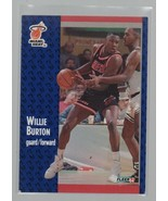 Willie Burton - Maimi Heat - Fleer 91 #105 - Basketball Card - Guard For... - $0.97