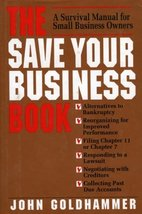 The Save Your Business Book [Hardcover] Goldhammer, John - $2.96