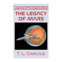 The Legacy of Mars book - $16.99