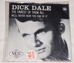 DICK DALE WE'LL NEVER HEAR THE END FAIREST OF THEM ALL 45 RPM RECORD YES... - $74.99
