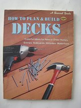 How to Plan and Build Decks Books, Sunset - $3.79