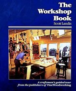 The Workshop Book: A Craftsman's Guide to Making the Most of Any Work Sp... - $6.90