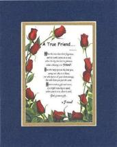 Touching and Heartfelt Poem for Friends - [A True Friend. ] on 11 x 14 CUSTOM-CU - $16.33