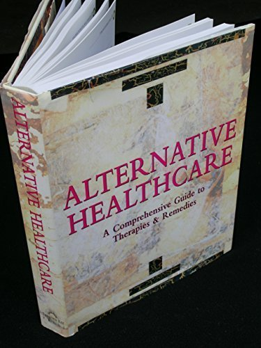 Alternative Health Care [Jan 01, 1997] Lavery, Sheila; Sullivan, Karen; Hill, Cl