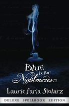 Blue is for Nightmares (Stolarz Series) Laurie Faria Stolarz - $3.71
