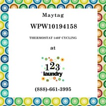 Maytag-WPW10194158-THERMOSTAT 140F Cycling - $20.97