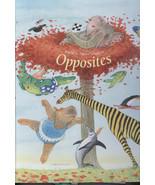 Opposites Hard Cover Book For Preschoolers Ingrid & Dexter Schubert - $9.00