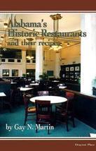 Alabama's Historic Restaurants and Their Recipes (Historic Restaurants S... - $33.00