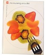 """MICROWAVING ON A DIET"" MICROWAVE COOKING LIBRARY BARBARA METHVEN 1980 - $9.95"