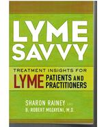 Lyme Savvy Treatment Insights for Lyme Patients and Practitioners by S R... - $31.25