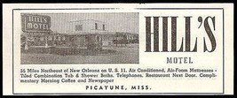 Hills Motel Picayune Mississippi AC Tile Bath 1953 Roadside Photo Ad Travel - $10.99