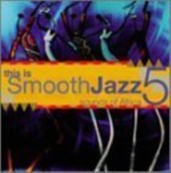 This Is Smooth Jazz 5: Sounds of Africa Cd