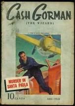 Cash Gorman (The Wizard) 1941 AUG-STREET & Smith Pulp Vg - $181.88