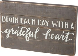 Primitives by Kathy Sign Begin Each Day With A Grateful Heart NEW 12 x 1... - $25.00