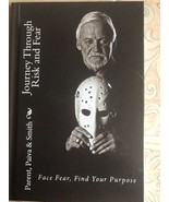 Journey Through Risk And Fear Autographed By Bernie Parent New - $14.99