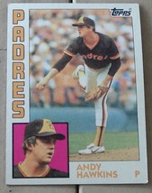 Andy Hawkins, Padres 1984 #778 Topps Baseball Card, VG COND - $0.99