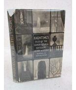 Mazzeo HAUNTINGS Tales of the Supernatural EDWARD GOREY 1968 Doubleday Early BCE - $117.81
