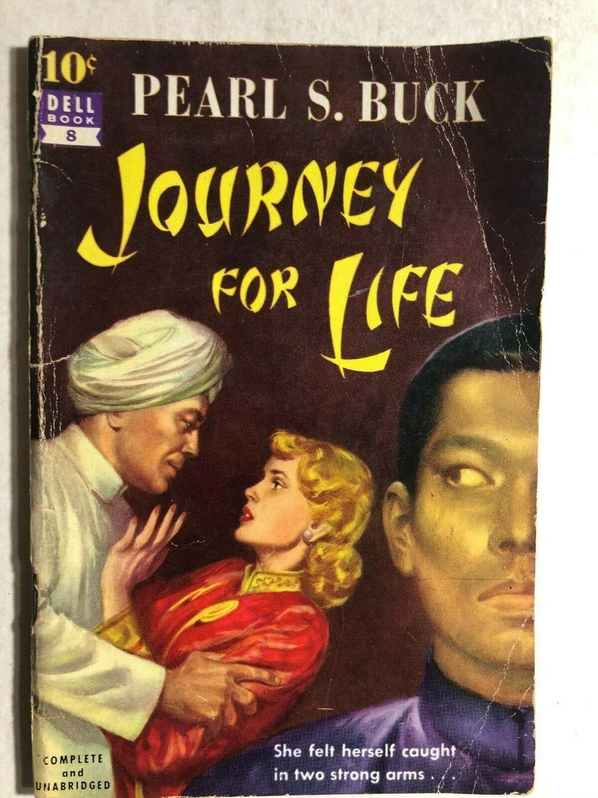 Primary image for JOURNEY FOR LIFE by Pearl S. Buck (10 cent paperback #8) Dell adventure in China