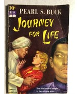 JOURNEY FOR LIFE by Pearl S. Buck (10 cent paperback #8) Dell adventure ... - $14.84