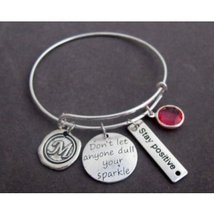 Don't Let Anyone Dull Your Sparkle Bangle Bracelet,Stay Positive Jewelry - $19.00