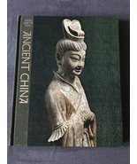 Great Ages of Man Ancient China Edward H. Schafer & Time Life Books - $15.99