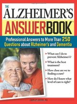 The Alzheimer's Answer Book: Professional Answers to More Than 250 Quest... - £3.18 GBP
