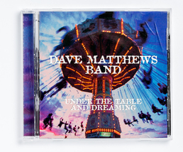 Dave Matthews Band - Under the Table and Dreaming - $4.00