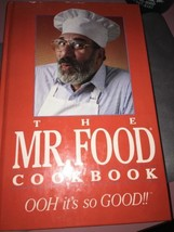 THE MR. FOOD COOKBOOK - OOH it's so GOOD!!- Art Ginsburg 1990 First Edition - $25.22