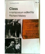 Class a Symposium Edited By Richard Mabey [Paperback] [Jan 01, 1966] Mar... - $49.96