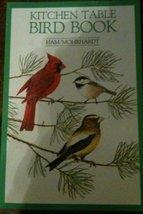 Kitchen Table Bird Book [Paperback] [Jun 01, 1984] Ham, John and McKee, Russell - $1.32