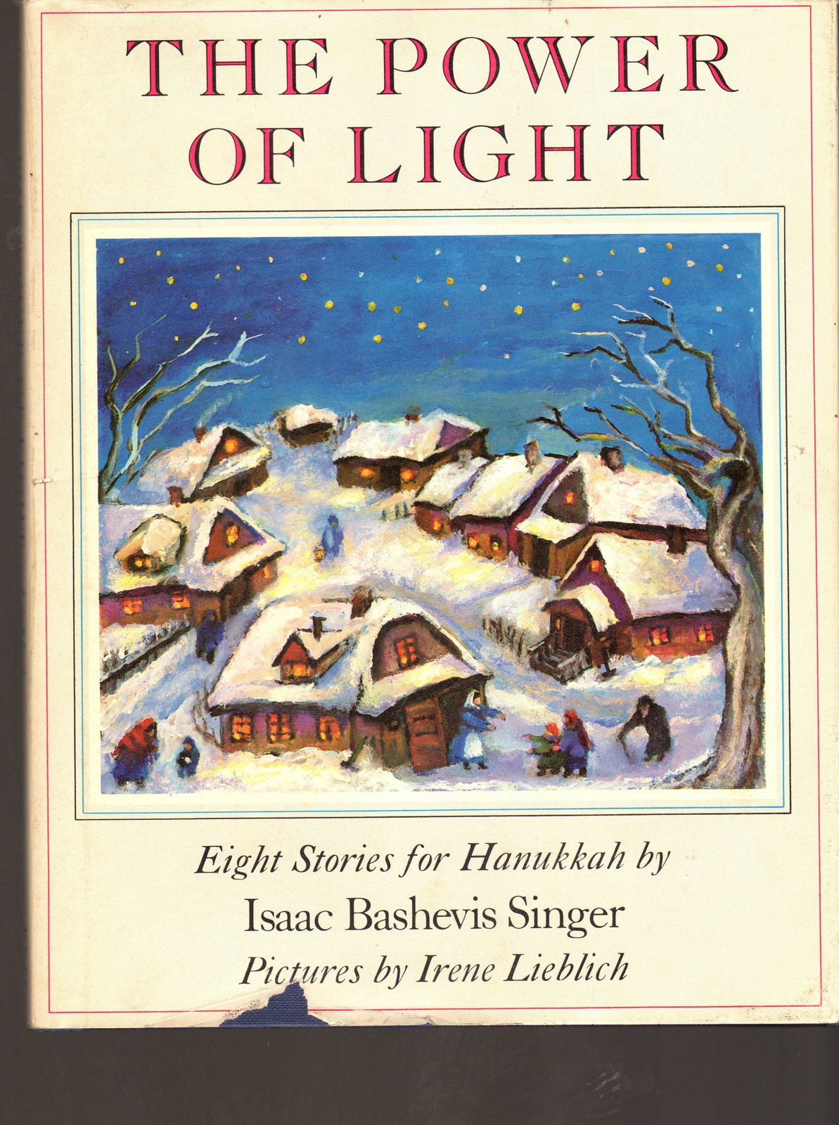 The Power of Light  - Eight Stories for Hannukkah By Isaac Bashevis Singer