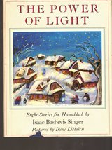 The Power of Light  - Eight Stories for Hannukkah By Isaac Bashevis Singer - $4.70