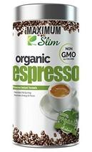 MAXIMUM SLIM Gourmet Espresso: - 100% Arabica Coffee, Certified Organic,Non GMO  - $23.99