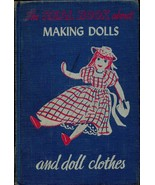 The Real Book About Making Dolls and Doll Clothes by Catherine Roberts H... - $25.99