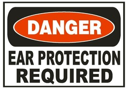 Danger Ear Protection Required Sticker Safety Sticker Sign D667 OSHA - $1.45+