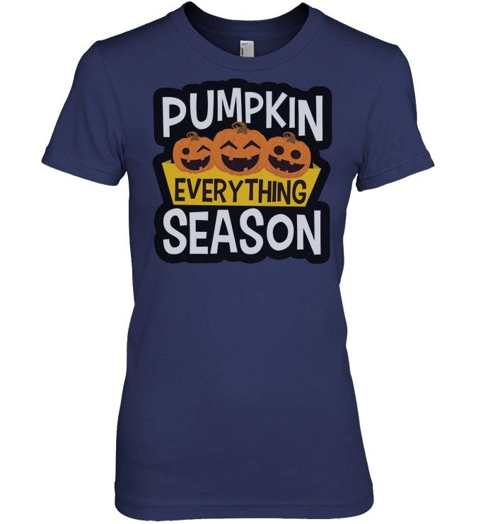 Funny Halloween Tshirt Pumpkin Everything Season Fall