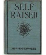 SELF RAISED [Hardcover] MRS. SOUTHWORTH - $16.63
