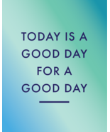 Today is a Good Day Poster Seafoam - Digital Do... - $15.99