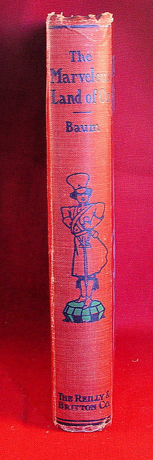 The Marvelous Land of Oz L. Frank Baum, Reilly & Britton first edition.