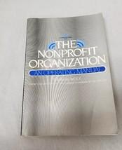 The Nonprofit Organization, An Operating Manual Book, Thomas Wolf, FREE ... - $13.07