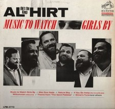 Al (He's The King) Hirt Music To Watch Girls By Vinyl Record Album - $10.99