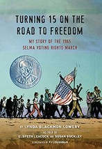 Turning 15 on the Road to Freedom: My Story of the 1965 Selma Voting Rights Marc image 2