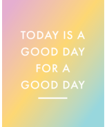 Today is a Good Day Poster Pastel - Digital Download - $300,19 MXN