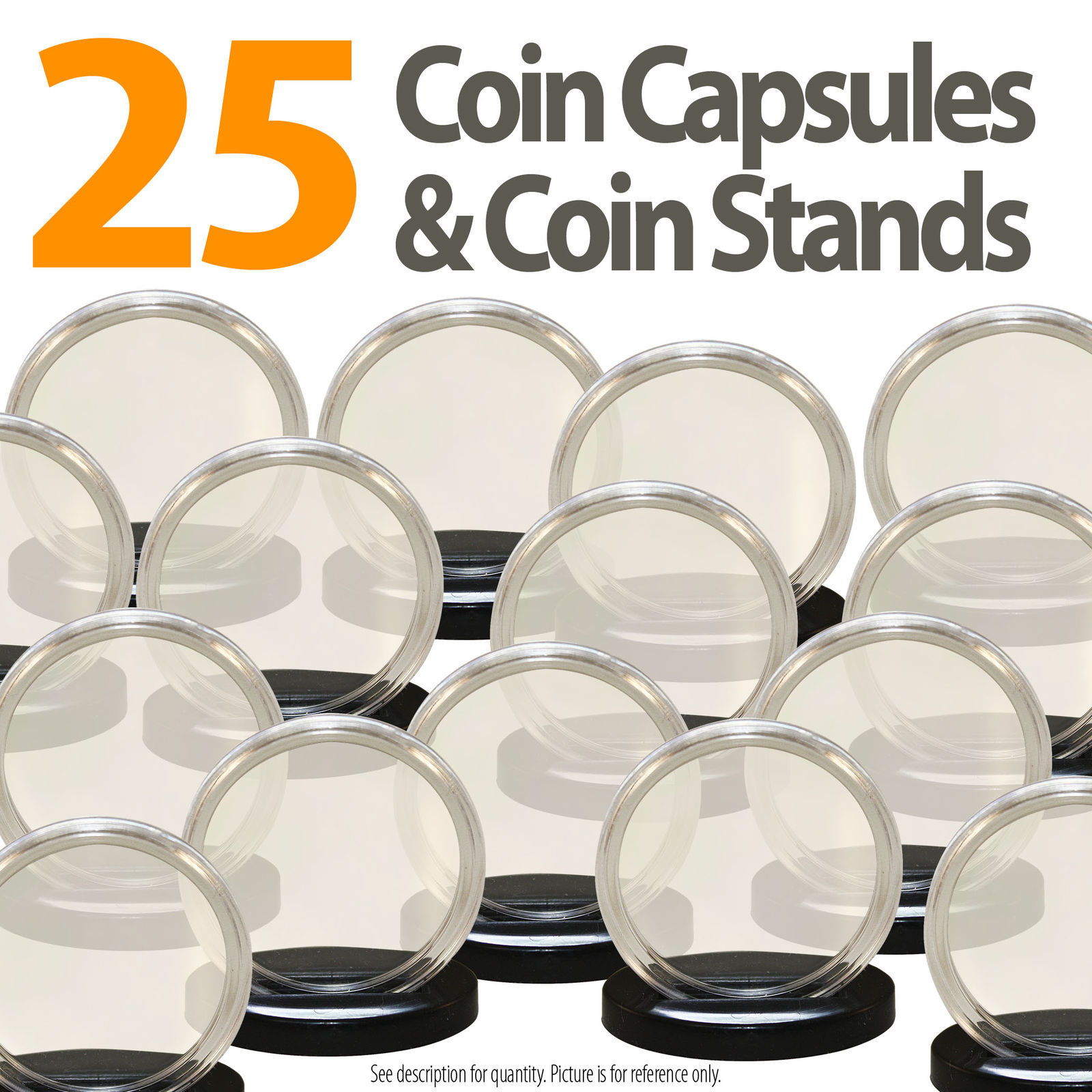 25 Coin Capsules & 25 Stands for SILVER EAGLE Direct Fit Airtight 40.6mm Holders