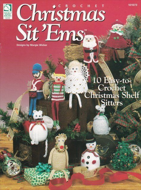 Primary image for Christmas Sit 'Ems ~ Crochet NEW Shelf Sitters Holiday OOP RARE Pattern Book