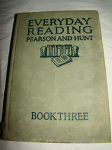 Antique 1927 EVERDAY READING BOOK THREE Pearson & Hunt Children's School... - $9.99