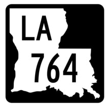 Louisiana State Highway 764 Sticker Decal R6081 Highway Route Sign - $1.45+