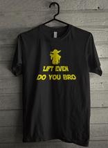 Lift Even Do You Bro - Custom Men's T-Shirt (4328) - $19.13+